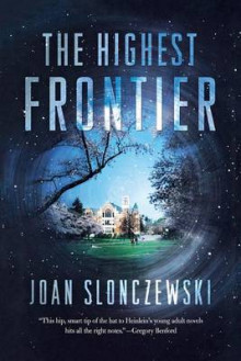 The Highest Frontier av Joan Slonczewski (Heftet)