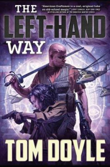 Left-Hand Way av Tom Doyle (Innbundet)