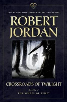 Crossroads of Twilight av Professor of Theatre Studies and Head of the School of Theatre Studies Robert Jordan (Heftet)