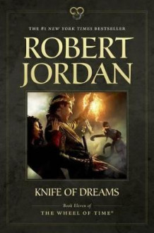 Knife of Dreams av Professor of Theatre Studies and Head of the School of Theatre Studies Robert Jordan (Heftet)