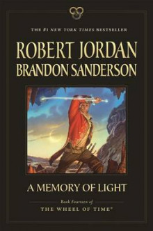 A Memory of Light av Professor of Theatre Studies and Head of the School of Theatre Studies Robert Jordan og Brandon Sanderson (Heftet)