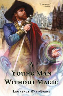 A Young Man Without Magic av Lawrence Watt-Evans (Heftet)