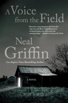 A Voice from the Field av Neal Griffin (Innbundet)