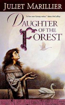 Daughter of the Forest av Juliet Marillier (Heftet)