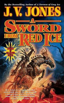 A Sword from Red Ice av J V Jones (Heftet)