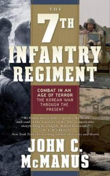 The 7th Infantry Regiment: Combat in an Age of Terror av John C McManus (Heftet)