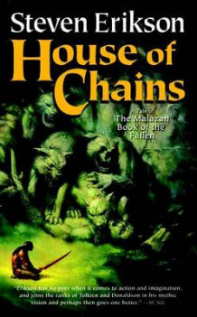 House of Chains av Steven Erikson (Heftet)