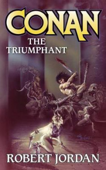 Conan the Triumphant av Robert Jordan (Heftet)