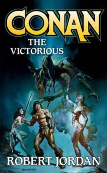 Conan the Victorious av Robert Jordan (Heftet)