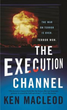 The Execution Channel av Ken MacLeod (Heftet)