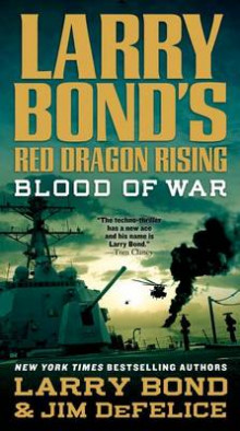 Blood of War av Larry Bond og Jim DeFelice (Heftet)