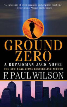Ground Zero av F. Paul Wilson (Heftet)