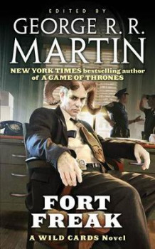 Fort Freak av George R R Martin (Heftet)
