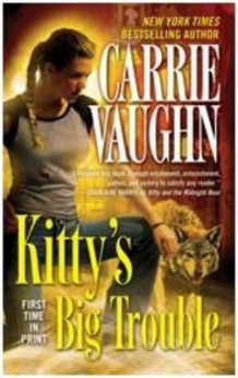 Kitty's Big Trouble av Carrie Vaughn (Heftet)