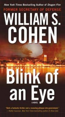 Blink of an Eye av William S Cohen (Heftet)