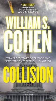 Collision av William S Cohen (Heftet)