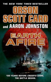 Earth Afire av Orson Scott Card og Aaron Johnston (Heftet)