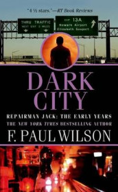 Dark City av F Paul Wilson (Heftet)