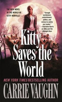 Kitty Saves the World av Carrie Vaughn (Heftet)