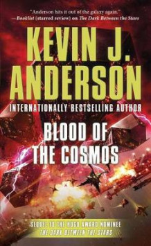 Blood of the Cosmos av Kevin J Anderson (Heftet)