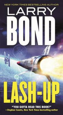 Lash-Up av Larry Bond (Heftet)