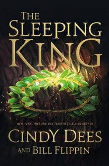 The Sleeping King av Cindy Dees og Bill Flippin (Heftet)