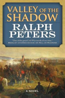 Valley of the Shadow av Ralph Peters (Innbundet)