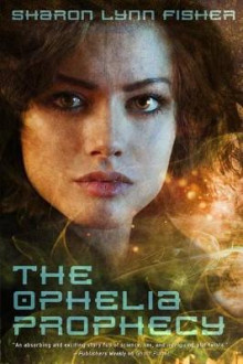 The Ophelia Prophecy av Sharon Lynn Fisher (Heftet)