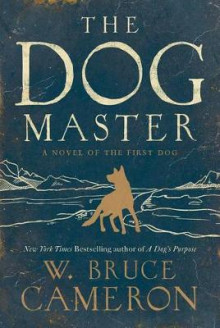 The Dog Master av W Bruce Cameron (Heftet)