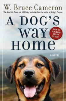 A Dog's Way Home av W Bruce Cameron (Heftet)