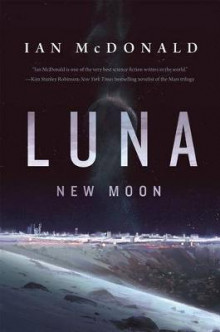 Luna: New Moon av Ian McDonald (Heftet)