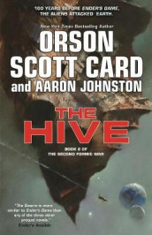 The Hive av Orson Scott Card (Innbundet)