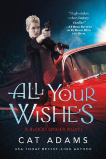 All Your Wishes av Cat Adams (Heftet)