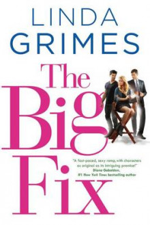 The Big Fix av Linda Grimes (Innbundet)