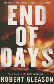 End of Days av Robert Gleason (Heftet)