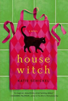 Housewitch av Katie Schickel (Innbundet)