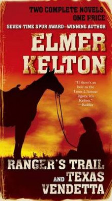 Ranger's Trail and Texas Vendetta av Elmer Kelton (Heftet)