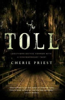 The Toll av Cherie Priest (Heftet)