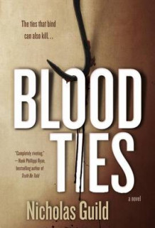 Blood Ties av Nicholas Guild (Innbundet)