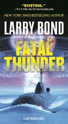 Fatal Thunder av Larry Bond (Heftet)