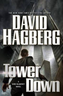 Tower Down av David Hagberg (Innbundet)