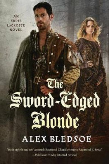 The Sword-Edged Blonde av Alex Bledsoe (Heftet)