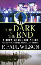 The Dark at the End av F Paul Wilson (Heftet)