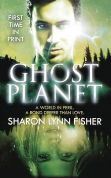 Ghost Planet av Sharon Lynn Fisher (Heftet)