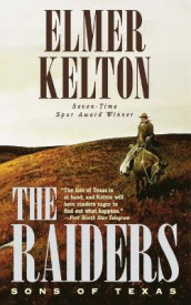 The Raiders av Elmer Kelton (Heftet)