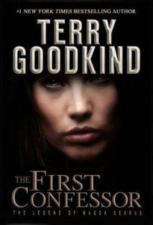 The First Confessor av Terry Goodkind (Innbundet)
