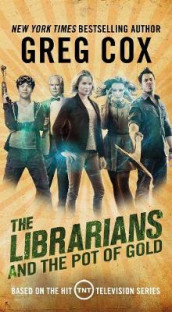 The Librarians and the Pot of Gold av Greg Cox (Heftet)