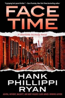 Face Time av Hank Phillippi Ryan (Innbundet)