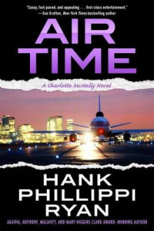 Air Time av Hank Phillippi Ryan (Innbundet)