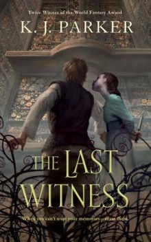 The Last Witness av K J Parker (Heftet)